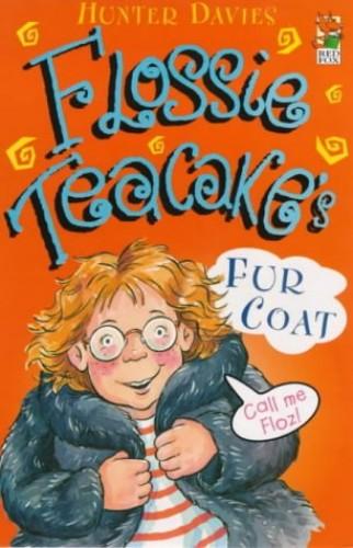 Flossie Teacake's Fur Coat By Hunter Davies