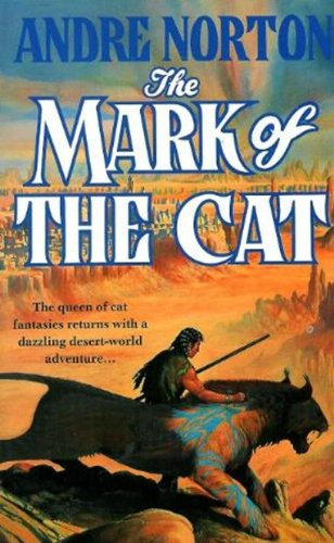 The Mark of the Cat By Andre Norton