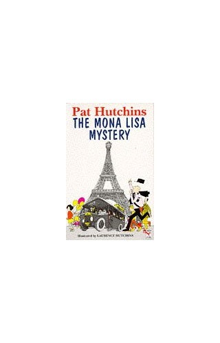 Mona Lisa Mystery,The (Red Fox Younger Fiction) by Pat Hutchins