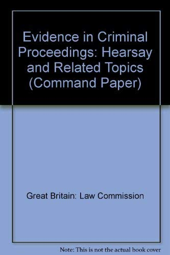 Evidence in Criminal Proceedings By Great Britain: Law Commission