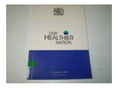 Our Healthier Nation By Dept.of Health