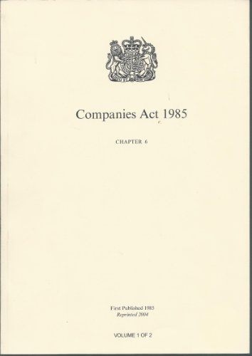 The Companies Act 1985 By Great Britain