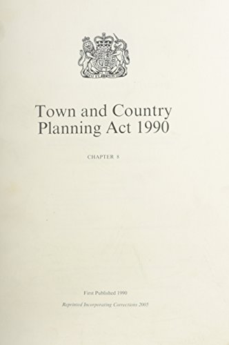 Town and Country Planning Act, 1990 By Not Available (NA)