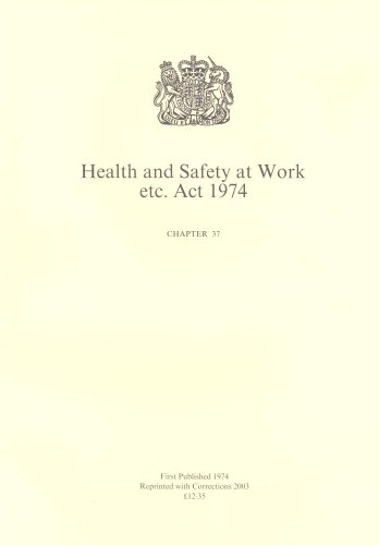 Health and Safety at Work, etc. Act 1974 By Great Britain
