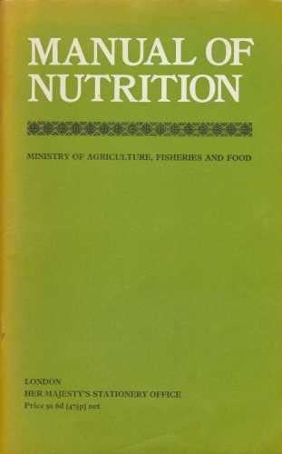 Manual of Nutrition By Agriculture,Fish.& Food,Min.of