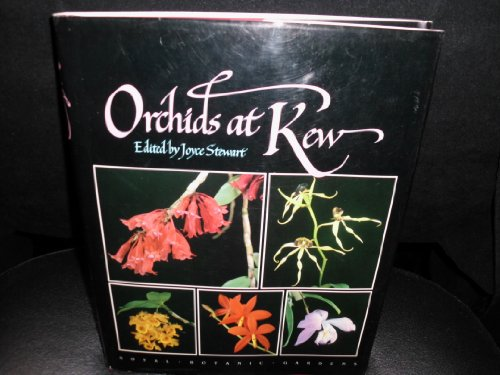 Orchids at Kew By Royal Botanic Gardens, Kew