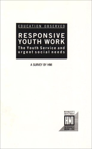 Responsive Youth Work By Education & Science,Dept.of
