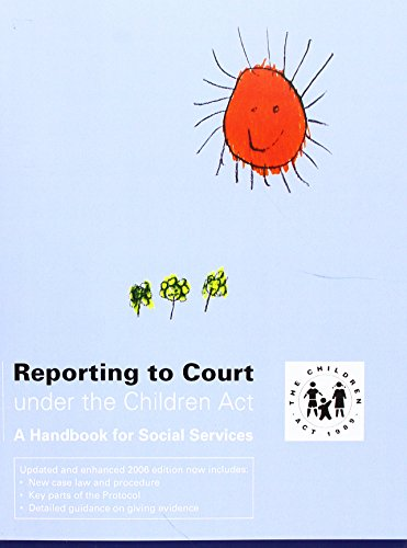 Reporting to court under the Children Act By Penny Cooper
