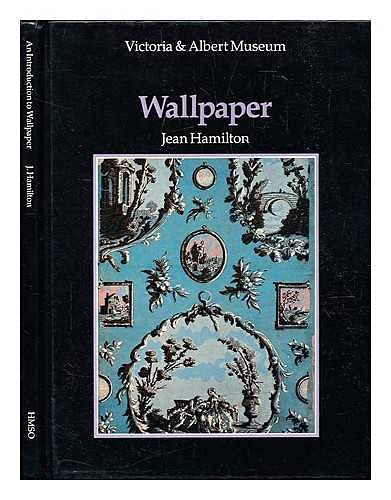 An Introduction to Wallpaper By Victoria and Albert Museum