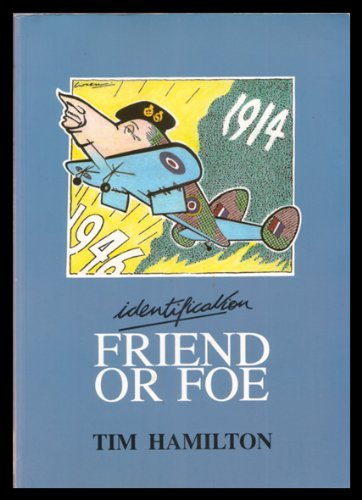 Identification: Friend or Foe: Story of Aircraft Recognition by Imperial War Museum (Great Britain)