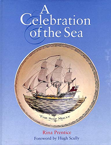 A Celebration of the Sea By National Maritime Museum