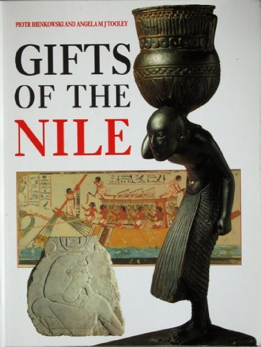 Gifts of the Nile: Ancient Egyptian Arts and Crafts in Liverpool Museum By National Museums and Galleries on Merseyside