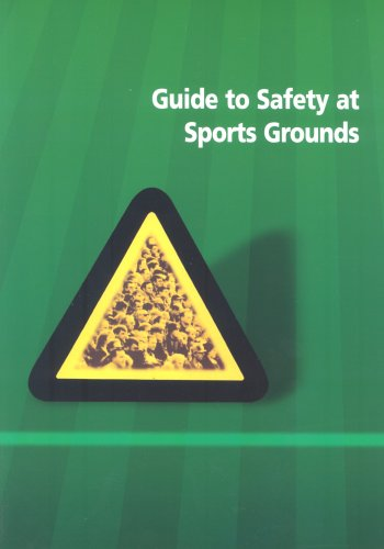 Guide to Safety at Sports Grounds By National Heritage,Department of