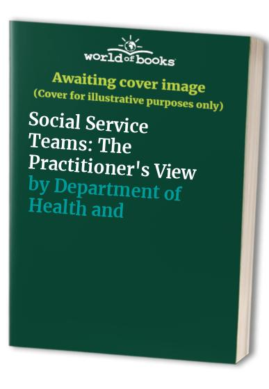 Social Service Teams By Department of Health and Social Security