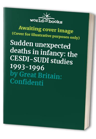 Sudden Unexpected Deaths in Infancy By Edited by Peter J. Fleming