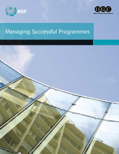 Managing successful programmes (Office of Government Commerce) By Great Britain: Office of Government Commerce