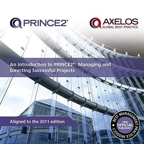An Introduction to PRINCE2: Managing and Directing Successful Projects by Office of Government Commerce