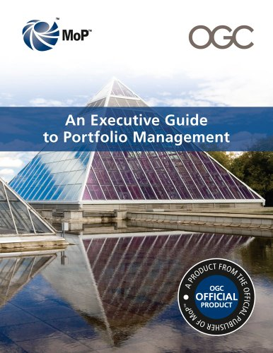 An Executive Guide to Portfolio Management By Office of Government Commerce