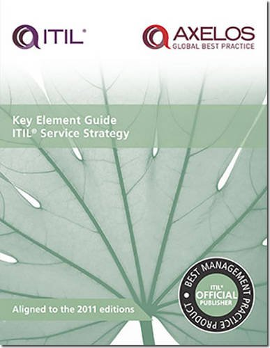 Key Element Guide ITIL Service Strategy by David Cannon