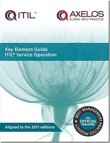 Key element guide ITIL service operation (Key Element Guide Suite) By Randy A. Steinberg