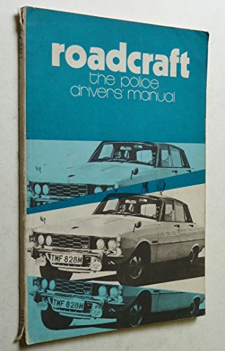 Roadcraft By Great Britain: Home Office