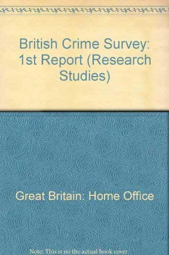 British Crime Survey By Great Britain: Home Office