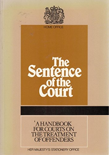 The Sentence of the Court By Great Britain: Home Office