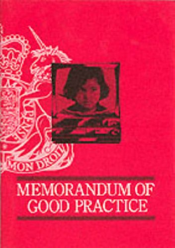 Memorandum of Good Practice on Video Recorded Interviews with Child Witnesses for Criminal Proceedings By Great Britain: Home Office