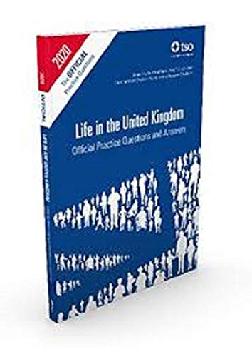 Life in the United Kingdom: Official Practice Questions and Answers, 2014 Edition By Great Britain: Her Majesty's Stationery Office