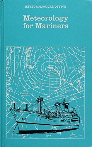 Meteorology for Mariners By Meteorological Office