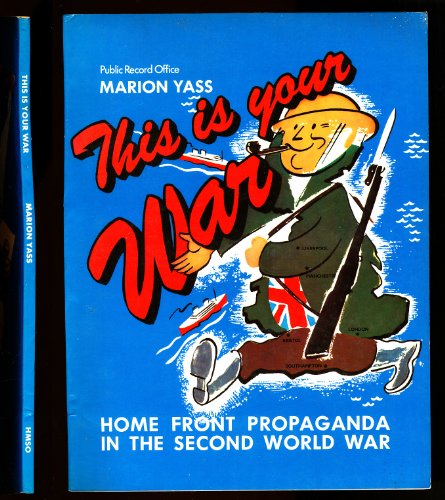 This is Your War By Public Record Office