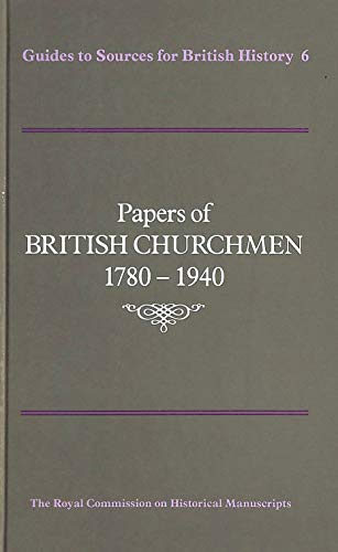 Papers of British Churchmen, 1780-1940 By Historical MSSCommission