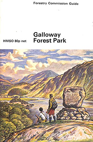 Galloway Forest Park (Forestry Commission Guide)