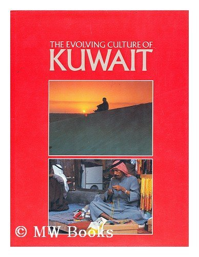The Evolving Culture of Kuwait By Royal Scottish Museum