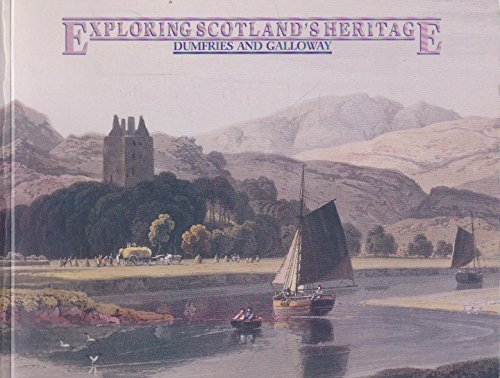 Dumfries and Galloway By Royal Commission on the Ancient and Historical Monuments of Scotland