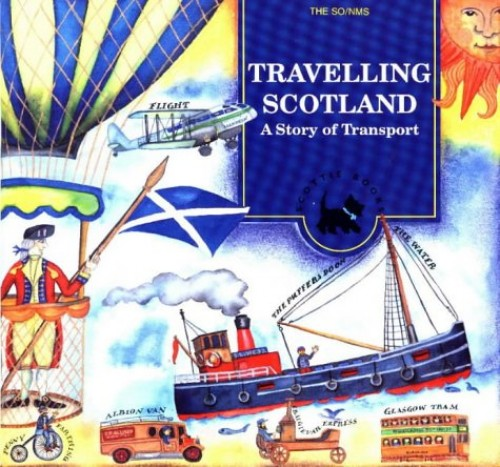 Travelling Scotland By National Museums of Scotland