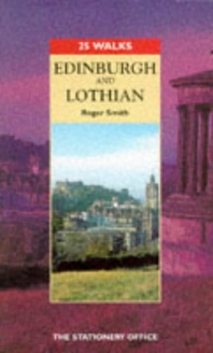 Edinburgh and Lothian By Roger Smith