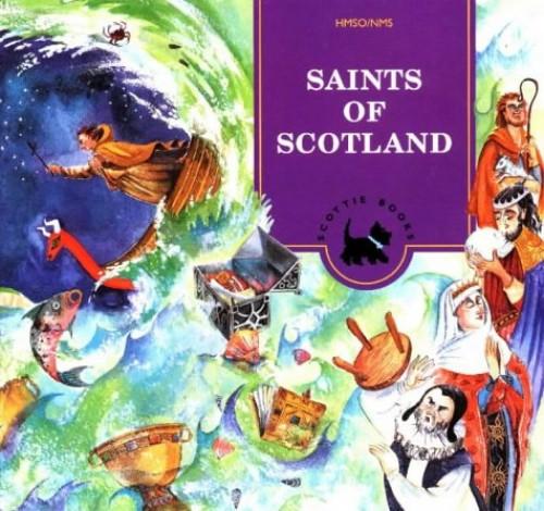 Saints of Scotland By Eileen Dunlop