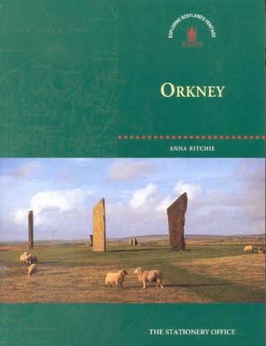Orkney By Royal Commission on the Ancient and Historical Monuments of Scotland