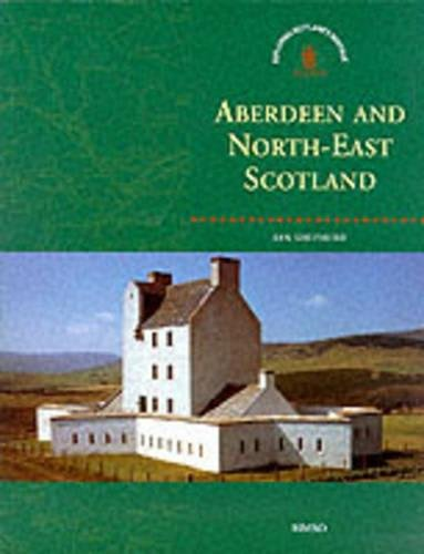 Aberdeen and North East Scotland (Exploring Scotland's Heritage) (Exploring Scotland's Heritage S.) By Royal Commission on the Ancient and Historical Monuments of Scotland