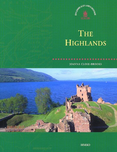 The Highlands By Royal Commission on the Ancient and Historical Monuments of Scotland
