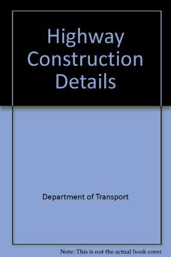 Highway Construction Details By Department of Transport
