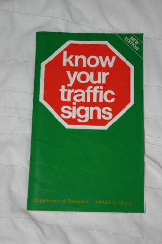 Know Your Traffic Signs By Transport,Dept.of