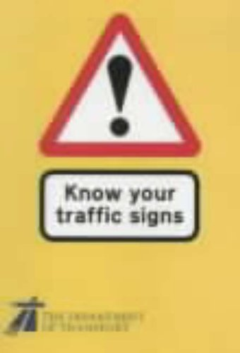 Know Your Traffic Signs (Hmso) By Transport,Dept.of