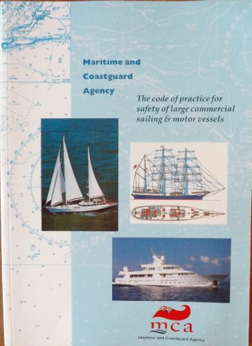 The Code of Practice for Safety of Large Commercial Sailing and Motor Vessels By Transport,Dept.of