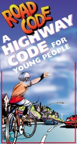 Road Code: A Junior Highway Code Written for Younger Road Users (Hmso) By Great Britain: Department of the Environment, Transport and the Regions