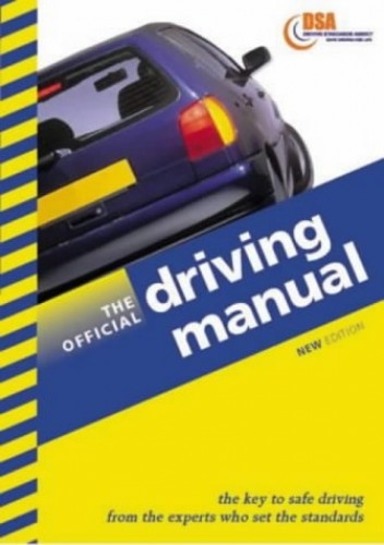 The Official Driving Manual (Driving Skills) By Driving Standards Agency