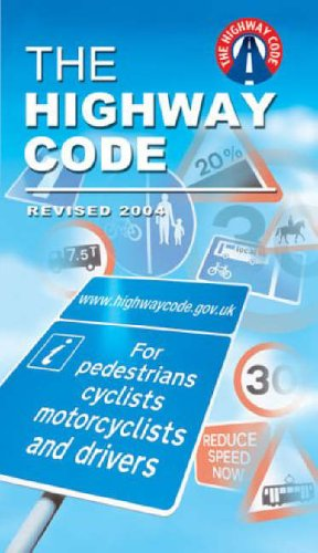 The Highway Code By Driving Standards Agency