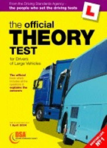 The Official Theory Test for Drivers of Large Vehicles By Driving Standards Agency