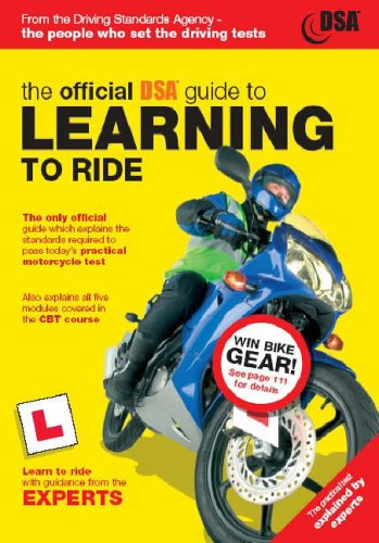 The Official DSA Guide to Learning to Ride 2005 By Driving Standards Agency